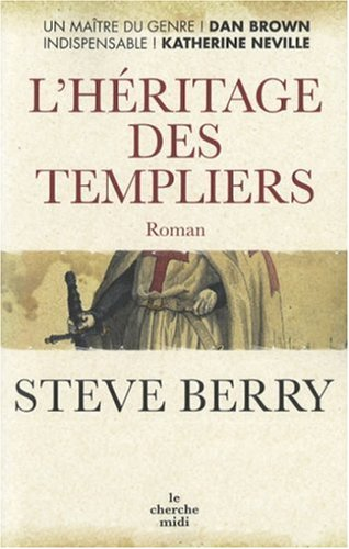 L'Hritage des Templiers by Steve Berry