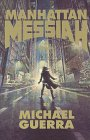 Manhattan Messiah