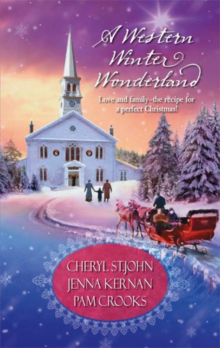 A Western Winter Wonderland by Cheryl St.John