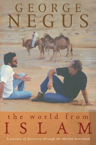 The World From Islam by George Negus