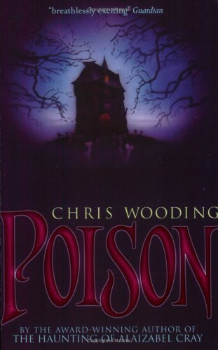Poison by Chris Wooding