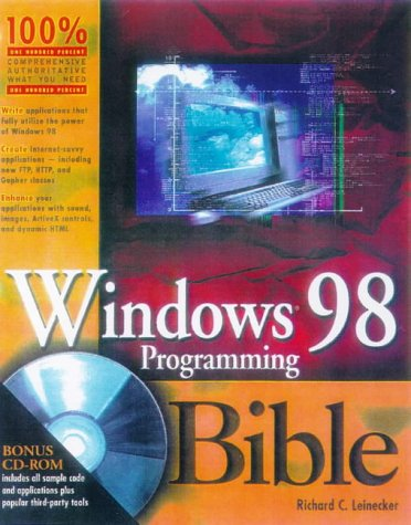 Windows 98 Programming Bible [With Contains Grid Studio, Imag... by Richard C. Leinecker
