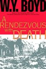 A Rendezvous with Death