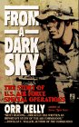 From a Dark Sky: The Story of U.S. Air Force Special Operations