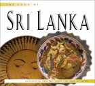 The Food of Sri Lanka: Authentic Recipes from the Isle of Gems