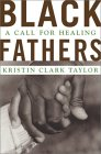 Black Fathers: A Call for Healing