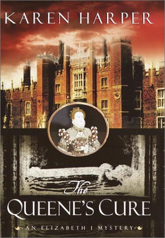 The Queene's Cure (Elizabeth I Mysteries, #4)