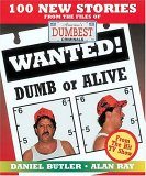 Wanted! Dumb or Alive