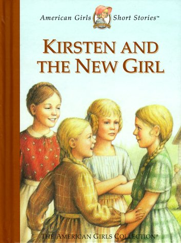 Kirsten and the New Girl by Janet Beeler Shaw