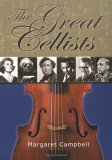 The Great Cellists