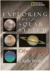 Exploring the Solar System: Other Worlds