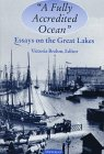 A Fully Accredited Ocean: Essays on the Great Lakes