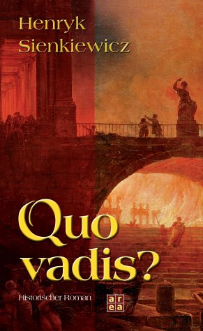 Quo vadis?  by Henryk Sienkiewicz