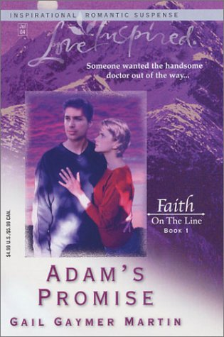 Adams Promise Faith On The Line 1