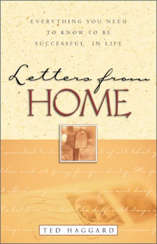 Letters from Home by Ted Haggard