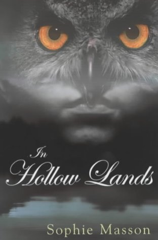In Hollow Lands  by  Sophie Masson
