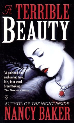 A Terrible Beauty by Nancy Baker