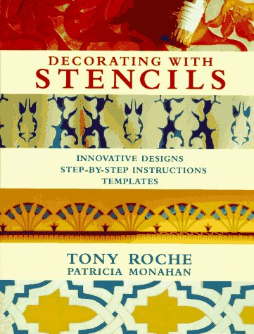 Decorating With Stencils by Tony Roche