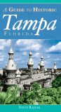 A Guide to Historic Tampa Florida