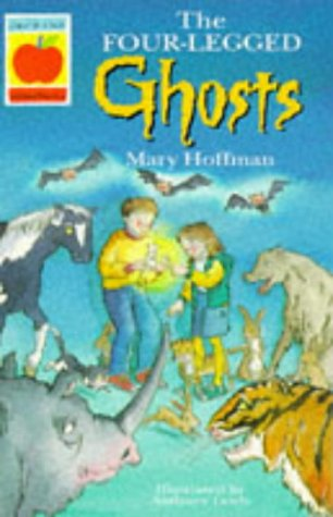 The Four-legged Ghosts (Orchard Readalones)