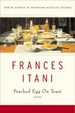 Poached Egg On Toast:  Short Stories