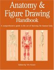 Anatomy and Figure Drawing Handbook: A Comprehensive Guide to the Art of Drawing the Human Body
