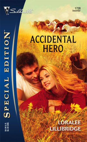 Accidental Hero by Loralee Lillibridge