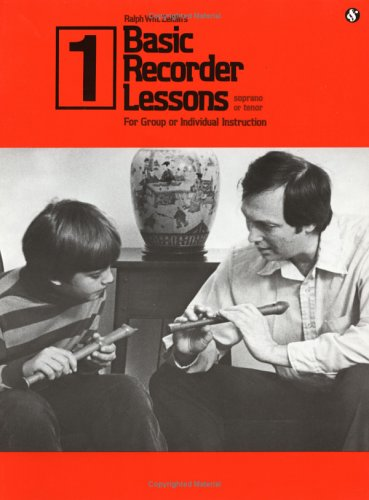 Basic Recorder Lessons 1: For Group or Individual Instruction
