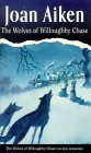 The Wolves of Willoughby Chase (The Wolves Chronicles, #1)