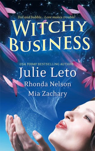 Witchy Business by Julie Leto
