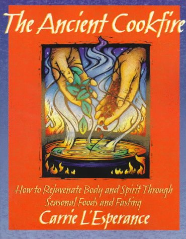 The Ancient Cookfire by Carrie L'Esperance