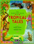 The Barefoot Book of Tropical Tales