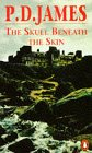 The Skull Beneath The Skin (Cordelia Gray, #2)