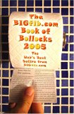 The Bigfib Book of Bollocks - The Best Satire from Bigfib.com 2005