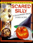 Scared Silly: A Halloween Treat (Harold & Chester, #2)