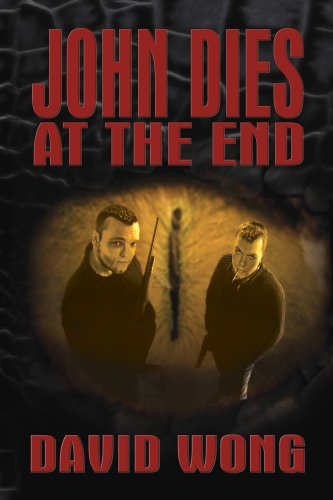 John Dies at the End (John Dies at the End, 1) by David Wong