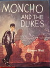 Moncho and the Dukes