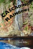 Cascading Rainbows