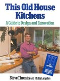This Old House Kitchens: A Guide to Design and Renovation Sticker: Companion to The