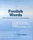 Foolish Words