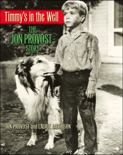Timmy's in the Well by Jon Provost