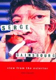 Serge Gainsbourg: A View from the Exterior