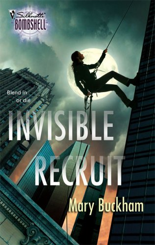 Invisible Recruit by Mary Buckham
