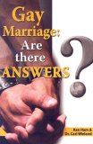 Gay Marriage: Are There Answers?