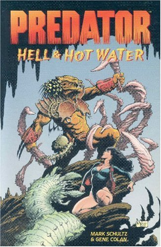 Predator: Hell & Hot Water