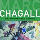 Marc Chagall: Early Works from Russian Collections