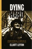 Dying Hard: Industrial Carnage in St. Lawrence Newfoundland
