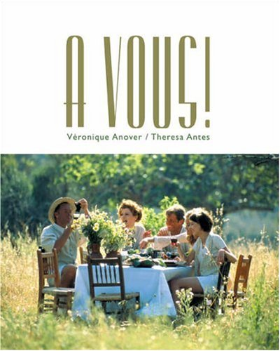 A Vous!: The Global French Experience: an Intoductory Course
