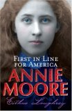 Annie Moore, First in Line for America