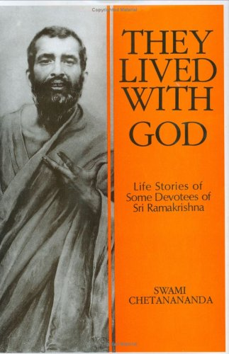 They Lived With God by Swami Chetananda